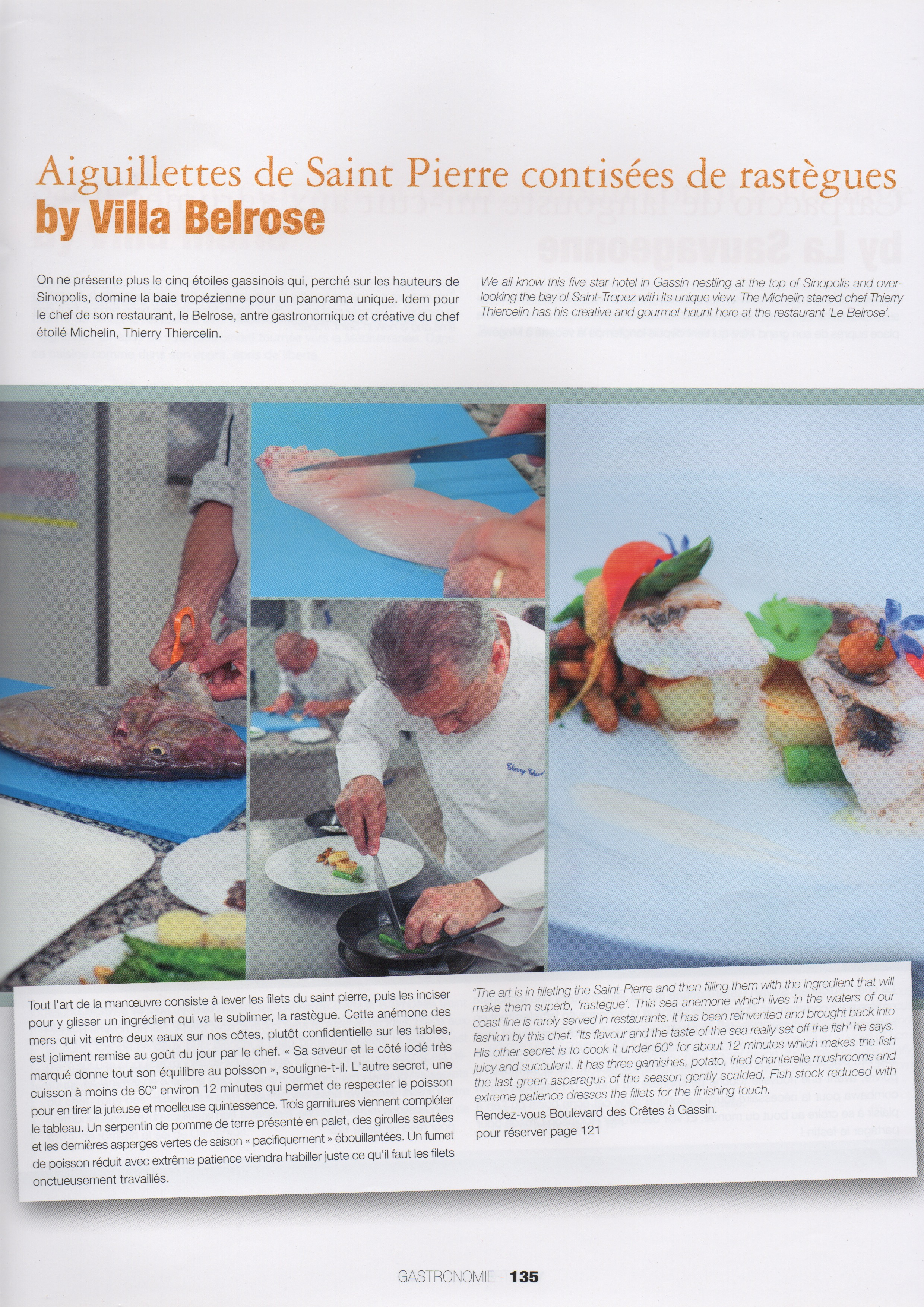 Photos culinaires prises à la Villa Belrose