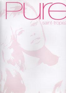 Magazine Pure Saint Tropez juillet 2014
